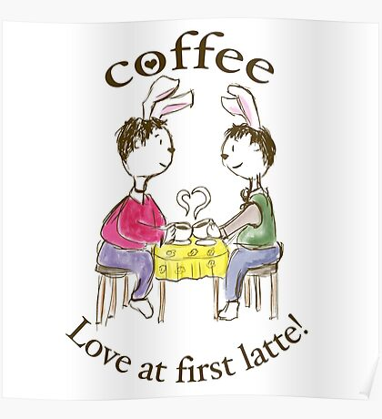 Rabbits. Love At First Latte. Poster