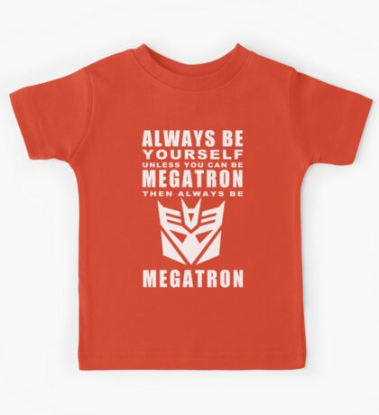 Always - Megatron Kids Tee