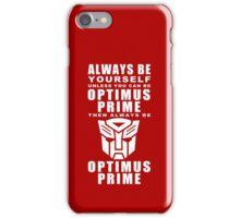 Always - Prime iPhone Case/Skin