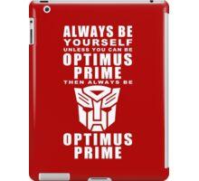 Always - Prime iPad Case/Skin