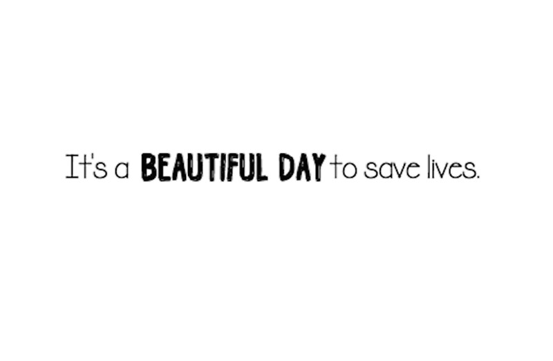 Quot It S A Beautiful Day To Save Lives Quot Laptop Skins By