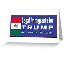 Legal Immigrants for Trump Greeting Card