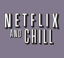 Netflix And Chill??? Kids Tee