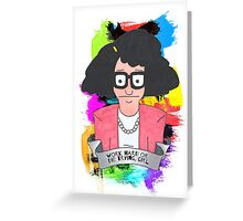 Tina Belcher  Working girl Greeting Card