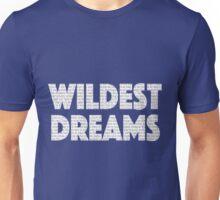 Wildest Dreams lyrics Unisex T-Shirt