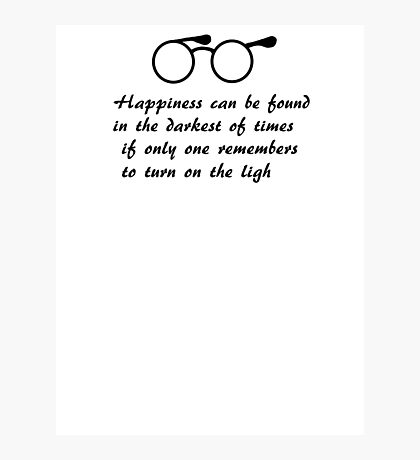 Happiness can be found... Photographic Print