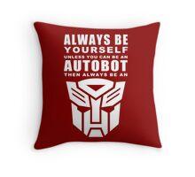 Always - Autobot Throw Pillow