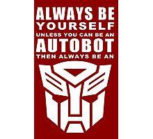 Always - Autobot Photographic Print