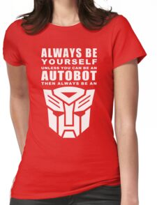 Always - Autobot Womens Fitted T-Shirt
