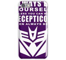 Always - Decepticon iPhone Case/Skin