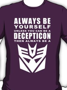 Always - Decepticon T-Shirt
