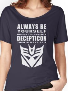 Always - Decepticon Women's Relaxed Fit T-Shirt
