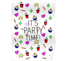 IT'S PARTY TIME! Poster