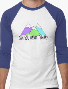 Can You Hear Them? Men's Baseball ¾ T-Shirt