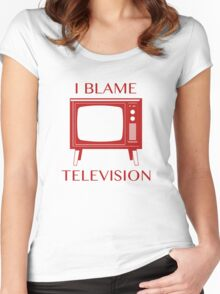I Blame Television Women's Fitted Scoop T-Shirt