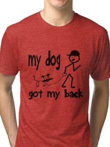 My Dog Got My Back Stick Figures Tri-blend T-Shirt