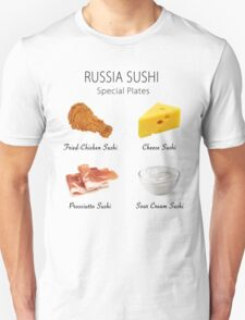 Russia Sushi's Special Plates Unisex T-Shirt