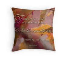 spread light - wisdom saying 9 Throw Pillow