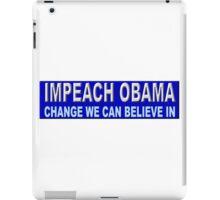 Impeach Obama  iPad Case/Skin