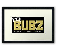 Beyond Kayfabe Podcast - Like A BUBZ Framed Print