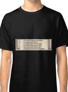 Albrecht Dürer or Durer Printed text for The Betrothal of Maximilian with Mary of Burgundy Classic T-Shirt