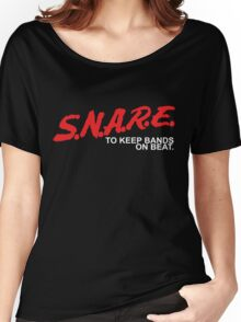 SNARE To Keep Bands On Beat - White Type Women's Relaxed Fit T-Shirt