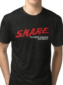 SNARE To Keep Bands On Beat - White Type Tri-blend T-Shirt