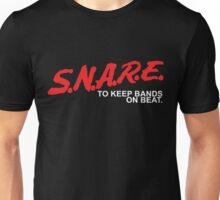 SNARE To Keep Bands On Beat - White Type Unisex T-Shirt