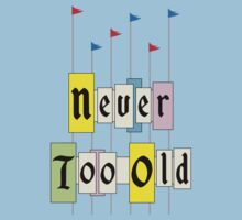 Never too Old 1955 by TRStrickland