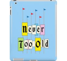 Never too Old 1955 iPad Case/Skin
