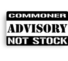 Commoner advisory-Not stock Canvas Print