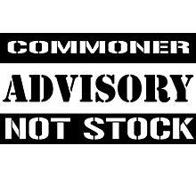 Commoner advisory-Not stock Photographic Print