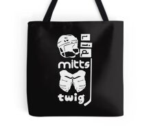 Hockey Slang, Lid, Mitts, Twig Tote Bag