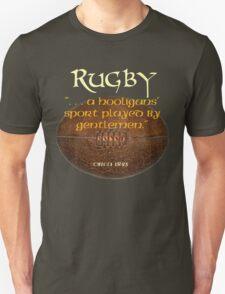 Rugby. . A Hooligans' Sport. . . T-Shirt