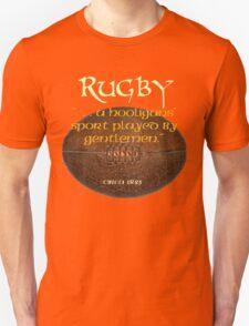 Rugby. . A Hooligans' Sport. . . Unisex T-Shirt