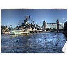 HMS Belfast and Tower Bridge 2 Poster