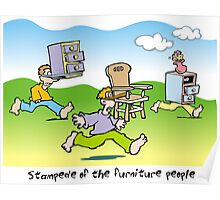 stampede of the furniture people Poster