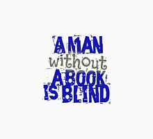 a man without a book is blind Unisex T-Shirt