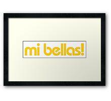 Minions - Mi bellas! Framed Print