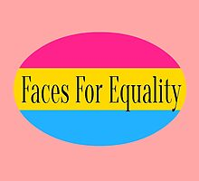 Faces For Equality: Pansexual/Panromantic by Faces4Equality