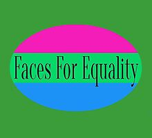 Faces for Equality: Polysexual by Faces4Equality