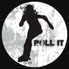 Roll it!! (white) by levywalk