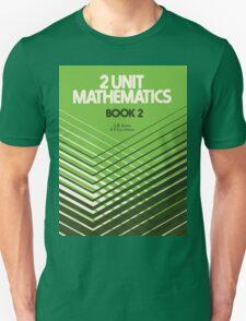 HSC Jones & Couchman 2 Unit Maths Book 2 T-Shirt