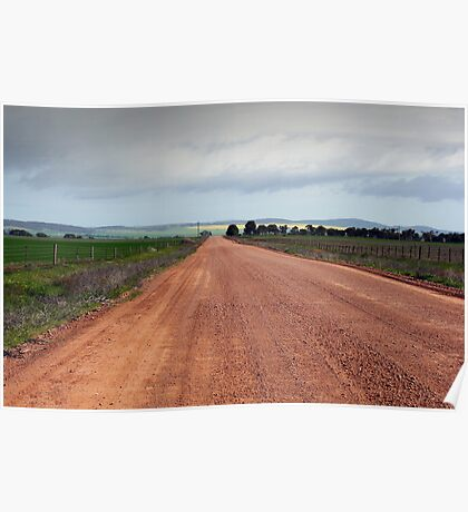 Road To Snowtown - South Australian outback Poster
