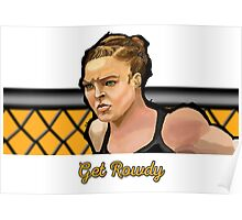 Get Rowdy Poster