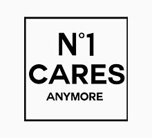 No 1 Cares Anymore Unisex T-Shirt