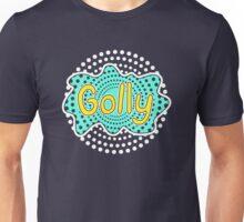 Golly Unisex T-Shirt