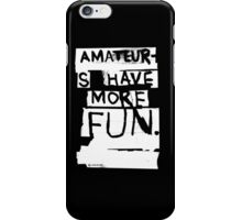 AMATEURS iPhone Case/Skin