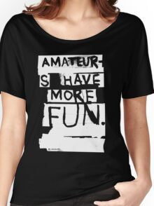 AMATEURS Women's Relaxed Fit T-Shirt