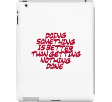 Inspirational & motivational life slogan iPad Case/Skin